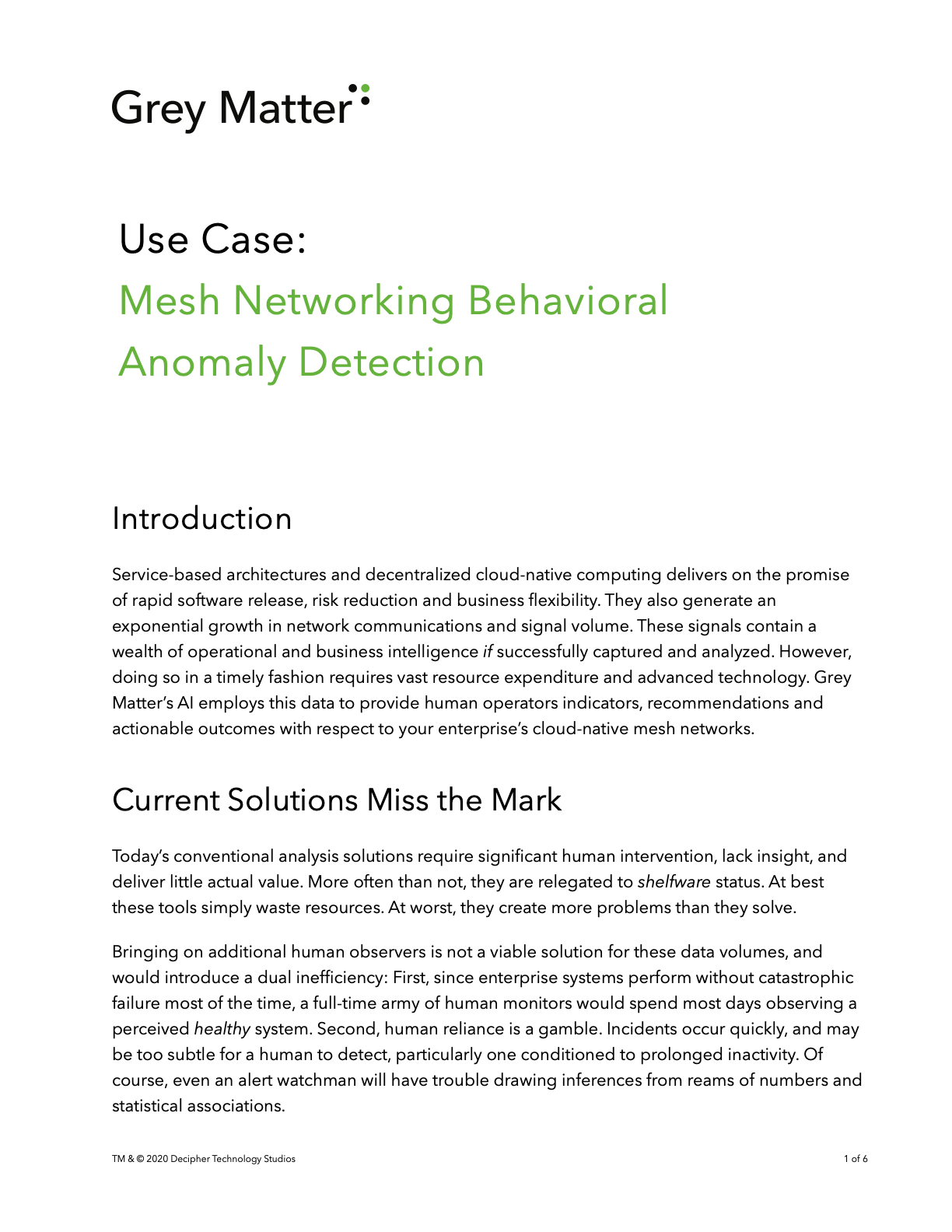 Article describing Grey Matter's benefits through mesh networking behavioral anomaly detection.