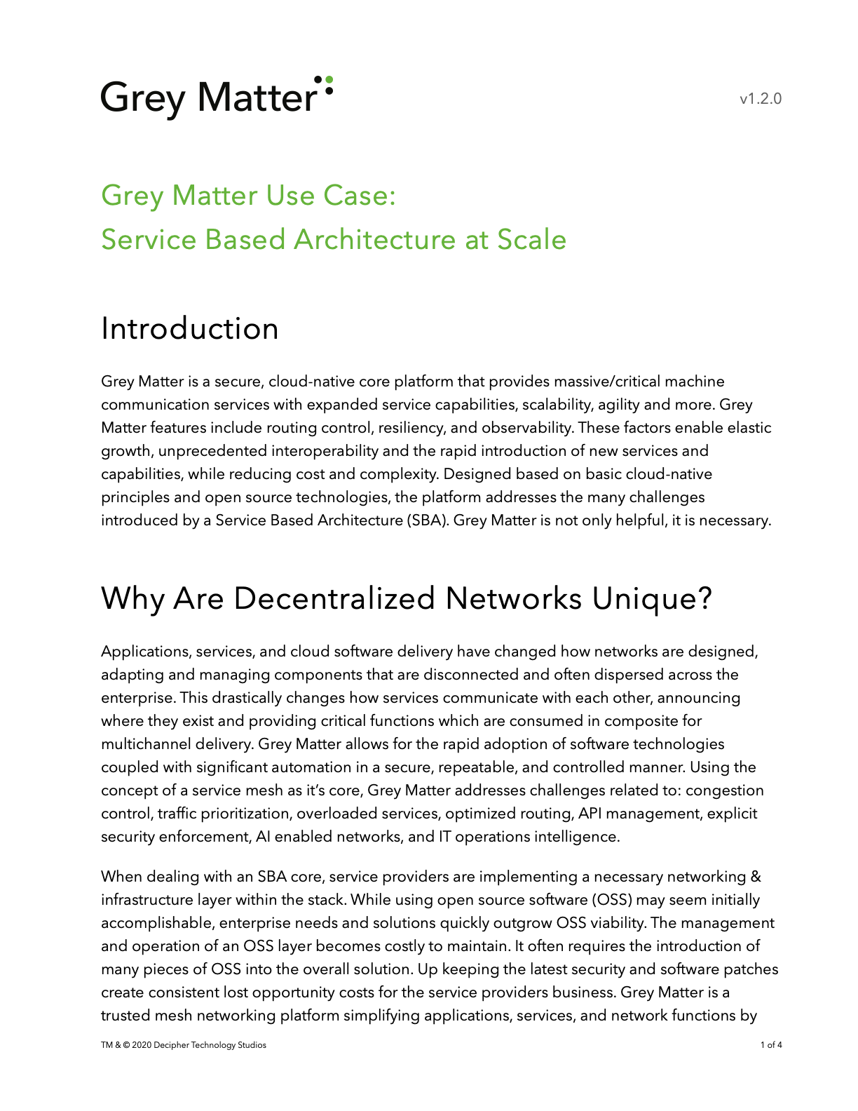 Article describing Grey Matter's benefits through service-based architecture at scale.